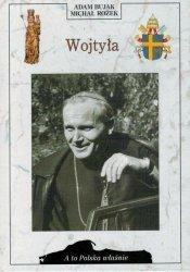 Adam Bujak, Michał Rożek • Wojtyła [A to Polska właśnie]