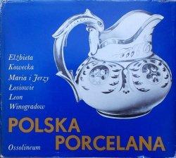 Elżbieta Kowecka, Maria i Jerzy Łosiowie, Leon Winogradow • Polska porcelana