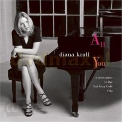 Diana Krall • All for You: A Dedication to the Nat King Cole Trio • CD