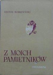 Michał Bobrzyński • Z moich pamiętników