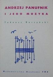 Tadeusz Kaczyński • Andrzej Panufnik i jego muzyka