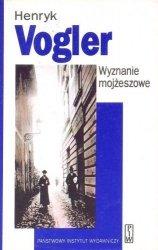 Henryk Vogler • Wyznanie mojżeszowe. Wspomnienia z utraconego czasu