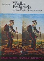 Jerzy Zdrada • Wielka Emigracja po Powstaniu Listopadowym [III-46]