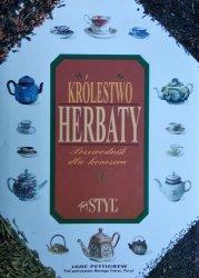 Jane Pettigrew • Królestwo herbaty. Przewodnik dla koneserów
