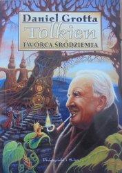 Daniel Grotta • Tolkien. Twórca Śródziemia. Biografia