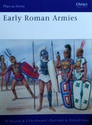Nicholas Sekunda, Simon Northwood • Early Roman Armies