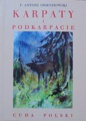 F. Antoni Ossendowski • Karpaty i Podkarpacie