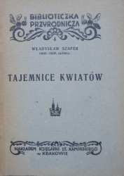Władysław Szafer • Tajemnice kwiatów