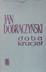 Jan Dobraczyński • Doba krucjat