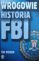 Tim Weiner • Wrogowie. Historia FBI
