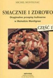 Michel Montignac • Smacznie i zdrowo. Część 1