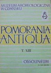 Pomorania Antiqua tom XIII • [Leon Jan Łuka, plemiona słowiańskie, ceramika, Kaszubi]