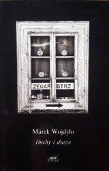 Marek Wojdyło • Duchy i dusze