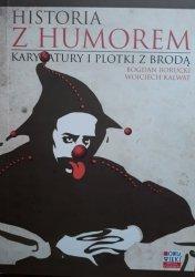 Bogdan Borucki, Wojciech Kalwat • Historia z humorem. Karykatury i plotki z brodą