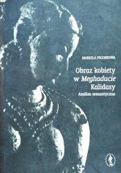 Mariola Pigoniowa • Obraz kobiety w Meghaducie Kalidasy. Analiza semantyczna