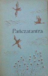 Wanda Markowska, Anna Milska • Pańczatantra czyli Mądrości Indii ksiąg pięcioro