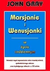 John Gray • Marsjanie i Wenusjanki w życiu codziennym