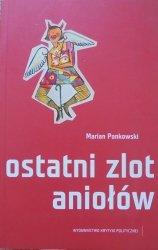 Marian Pankowski • Ostatni zlot aniołów