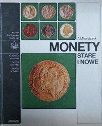Andrzej Mikołajczyk • Monety stare i nowe
