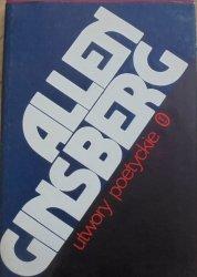 Allen Ginsberg • Utwory poetyckie [Skowyt, wydanie dwujęzyczne]