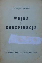 Zygmunt Zaremba • Wojna i konspiracja [Londyn 1957]
