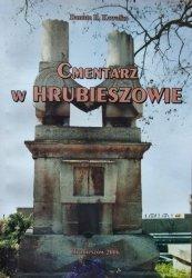 Danuta R. Kawałko • Cmentarz w Hrubieszowie