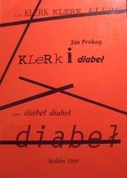Jan Prokop • Klerk i diabeł. Literatura, Ideologie, Mity