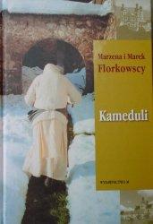 Marzena i Marek Florkowscy • Kameduli