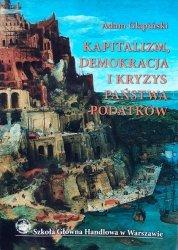 Adam Glapiński • Kapitalizm, demokracja i kryzys państwa podatków. Wokół teorii Josepha Aloisa Schumpetera