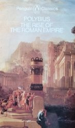 Polybius • The Rise of the Roman Empire
