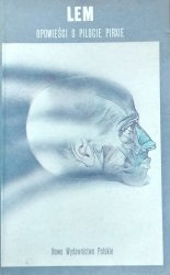 Stanisław Lem • Opowieści o pilocie Pirxie