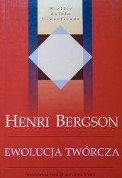 Henri Bergson • Ewolucja twórcza
