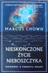 Marcus Chown • Nieskończone życie nieboszczyka