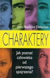 Jean Babtiste Delacour • Charaktery. Jak poznać człowieka od pierwszego wejrzenia