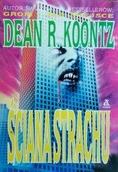 Dean Koontz • Ściana strachu