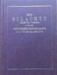 Spis szlachty Królestwa Polskiego z dodaniem krótkiej  informacyi o dowodach szlachectwa