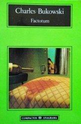 Charles Bukowski • Factotum