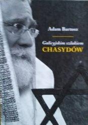 Adam Bartosz • Galicyjskim szlakiem chasydów