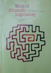 praca zbiorowa • Wokół filozofii logicznej [logika]