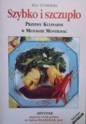 Ria Tummers • Szybko i szczupło. Przepisy kulinarne w Metodzie Montignac