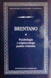 Franz Brentano • Psychologia z empirycznego punktu widzenia