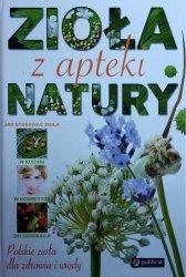 Zioła z apteki natury • Polskie zioła dla zdrowia i urody