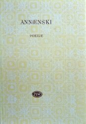 Innocenty Annienski • Poezje [Biblioteka Poetów]