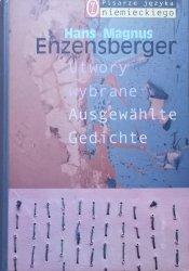 Hans Magnus Enzensberger • Utwory wybrane. Ausgewahlte Gedichte