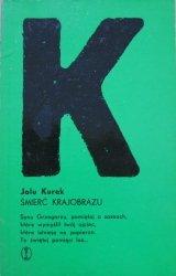 Jalu Kurek • Śmierć krajobrazu [dedykacja autora]