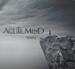 Acute Mind • Misery • CD