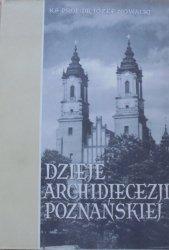 Ks. prof. dr Józef Nowacki • Dzieje Archidiecezji Poznańskiej tom 1. Kościół Katedralny w Poznaniu. Studium historyczne