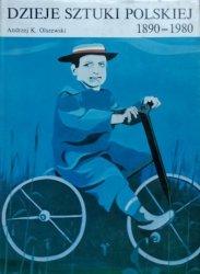 Andrzej Olszewski • Dzieje sztuki polskiej 1890-1980