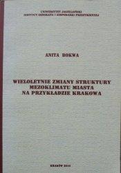 Anita Bokwa • Wieloletnie zmiany struktury mezoklimatu miasta na przykładzie Krakowa