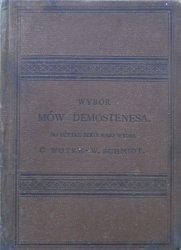 wstęp i objaśnienia Wiktor Schmidt • Wybór mów Demostenesa [1889]
